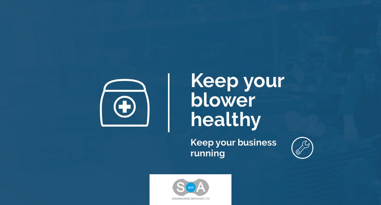 Keeping your blower healthy